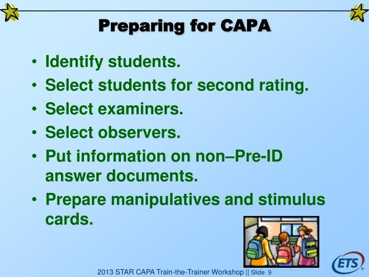 Preparing for CAPA