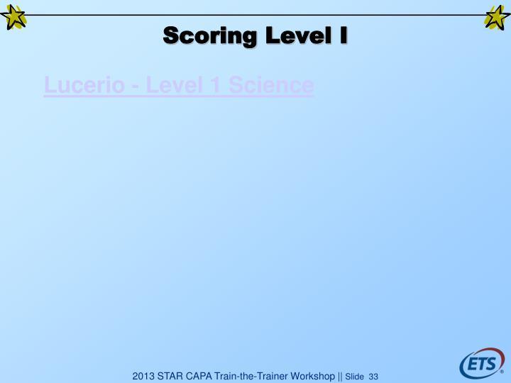Scoring Level I