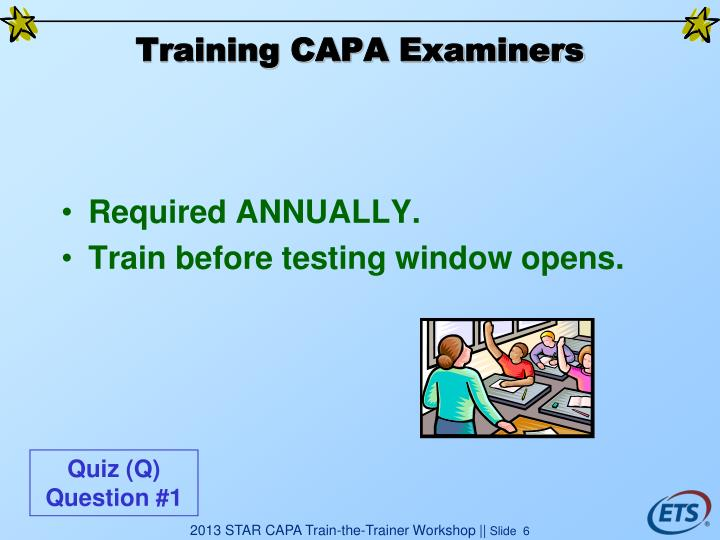 Training CAPA Examiners