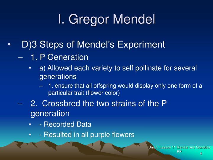 I. Gregor Mendel