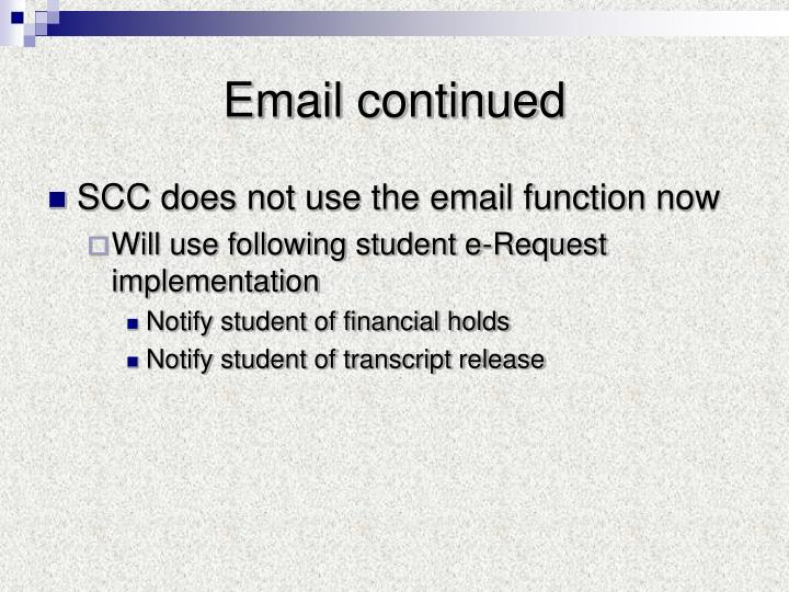 Email continued