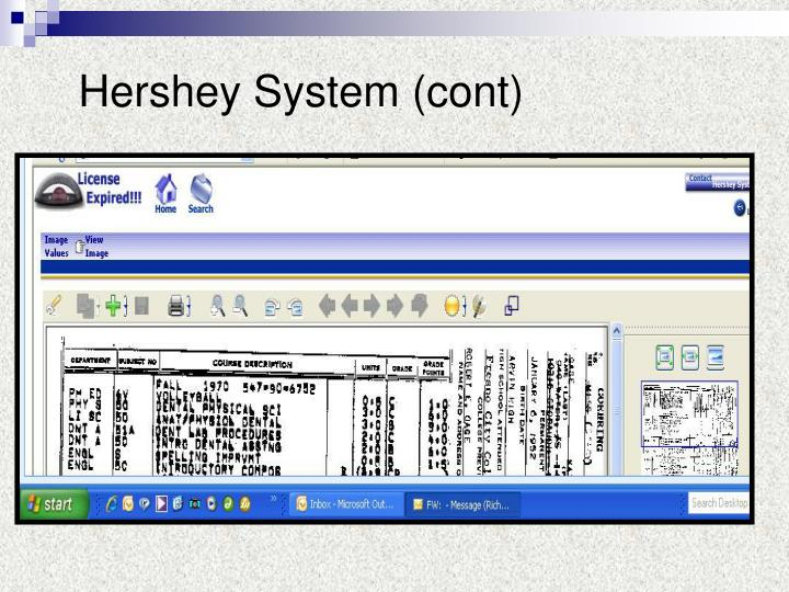 Hershey System (cont)