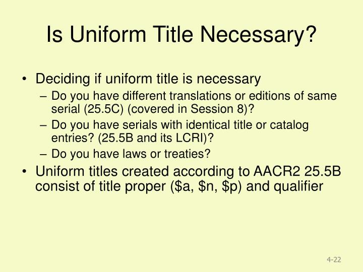 Is Uniform Title Necessary?