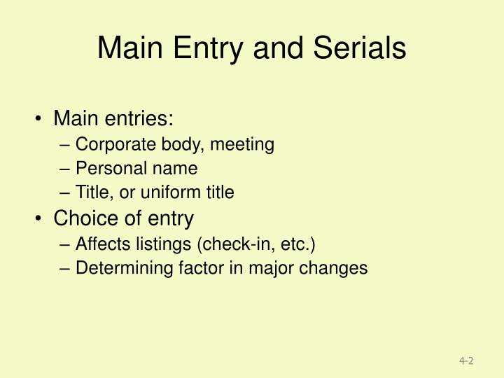 Main entry and serials