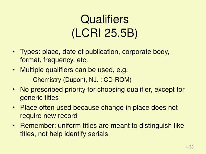 Qualifiers
