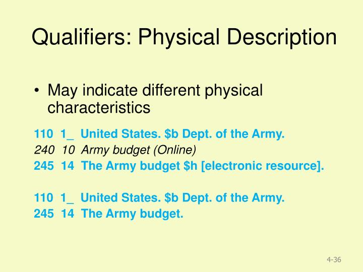 Qualifiers: Physical Description