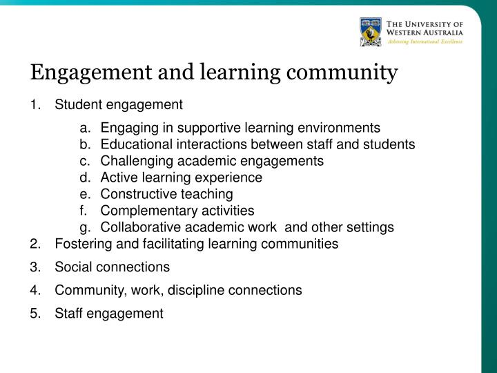Engagement and learning community