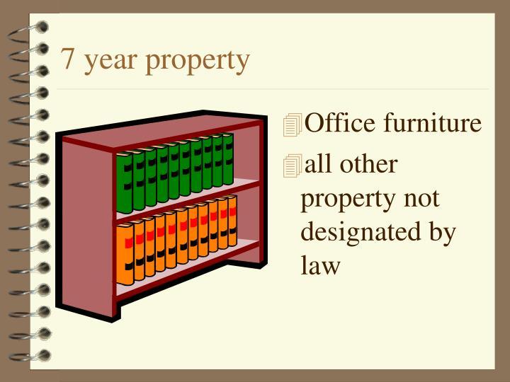 7 year property