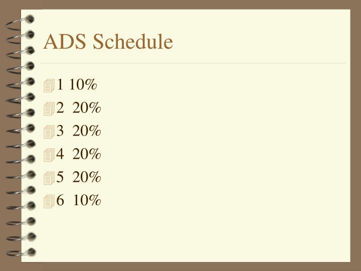 ADS Schedule