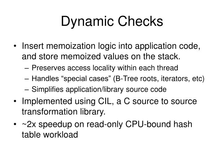 Dynamic Checks