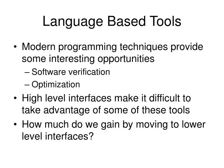 Language Based Tools