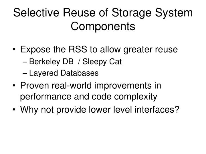 Selective Reuse of Storage System Components