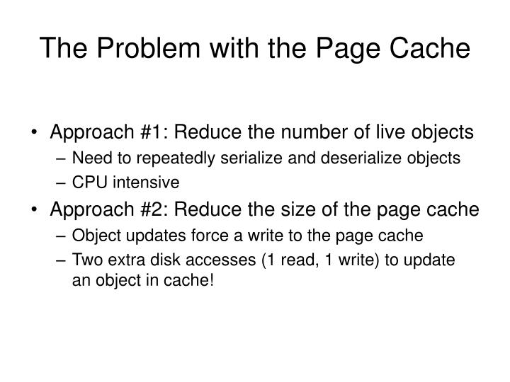 The Problem with the Page Cache