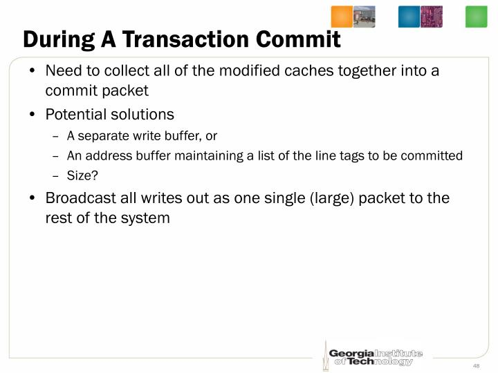 During A Transaction Commit