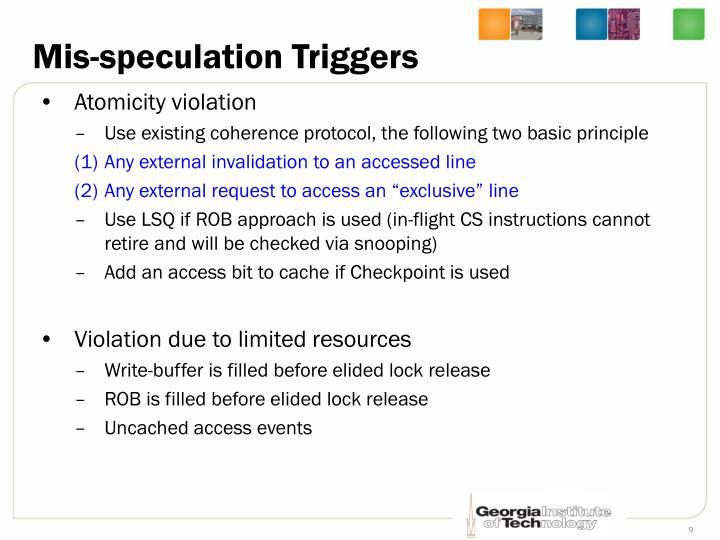 Mis-speculation Triggers
