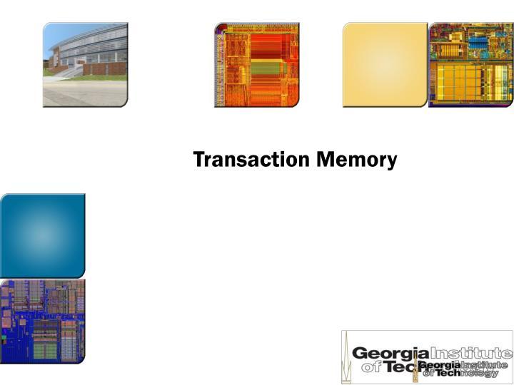 Transaction Memory