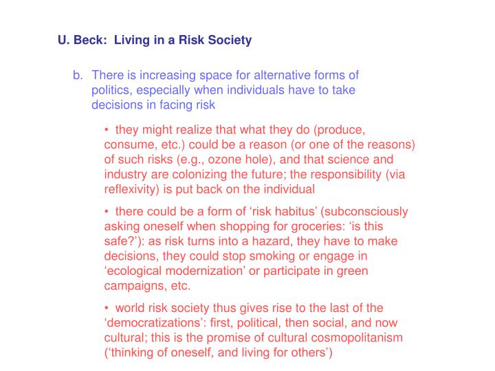 U. Beck:  Living in a Risk Society