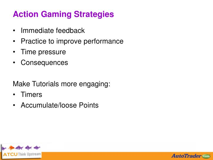 Action Gaming Strategies