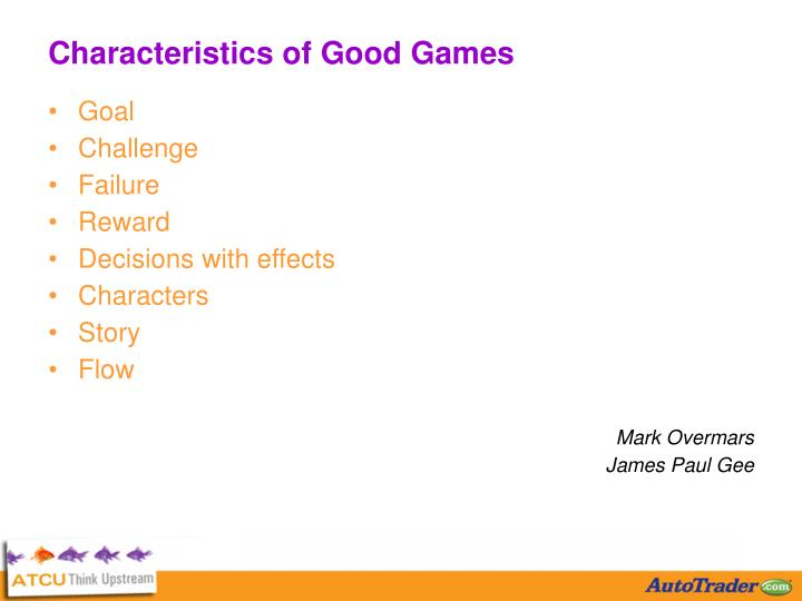 Characteristics of Good Games