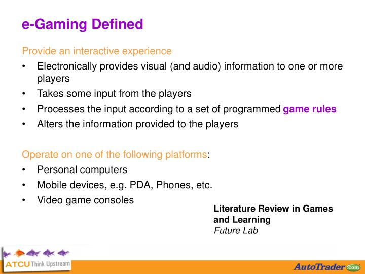 e-Gaming Defined