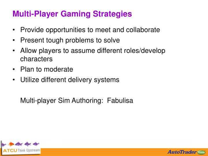 Multi-Player Gaming Strategies