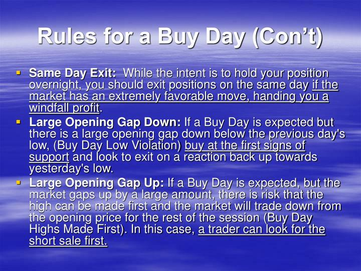 Rules for a Buy Day (Con't)