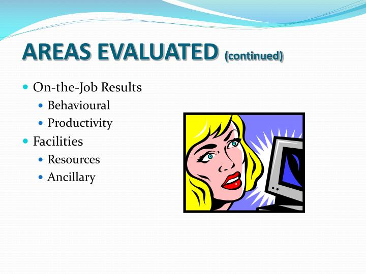 AREAS EVALUATED
