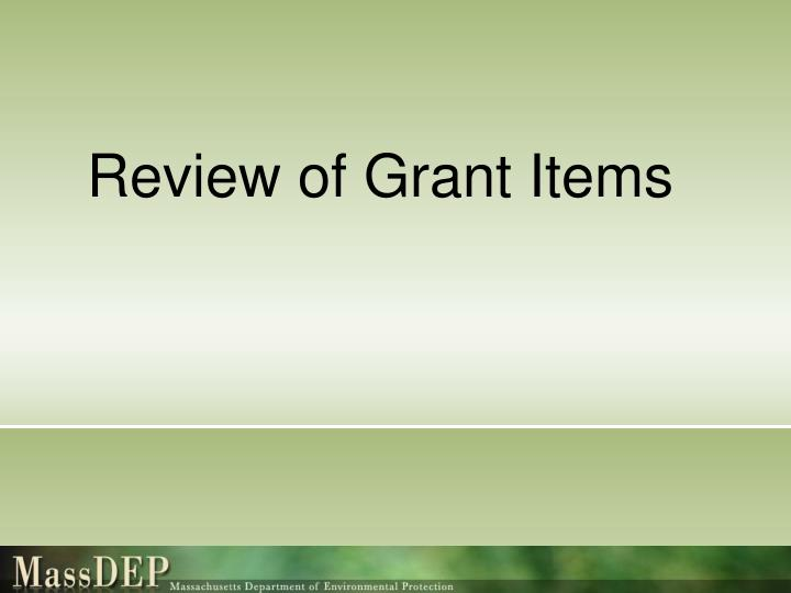 Review of Grant Items