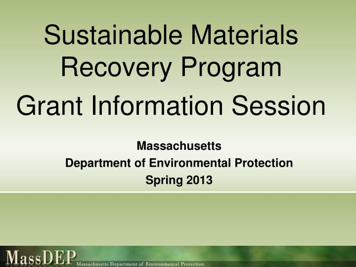 Sustainable materials recovery program grant information session