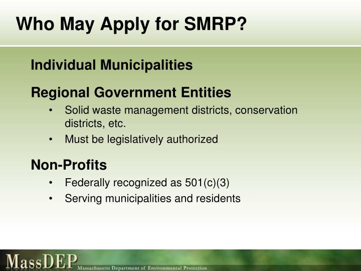 Who May Apply for SMRP?
