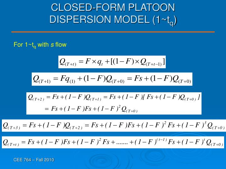 CLOSED-FORM PLATOON DISPERSION MODEL (1~t