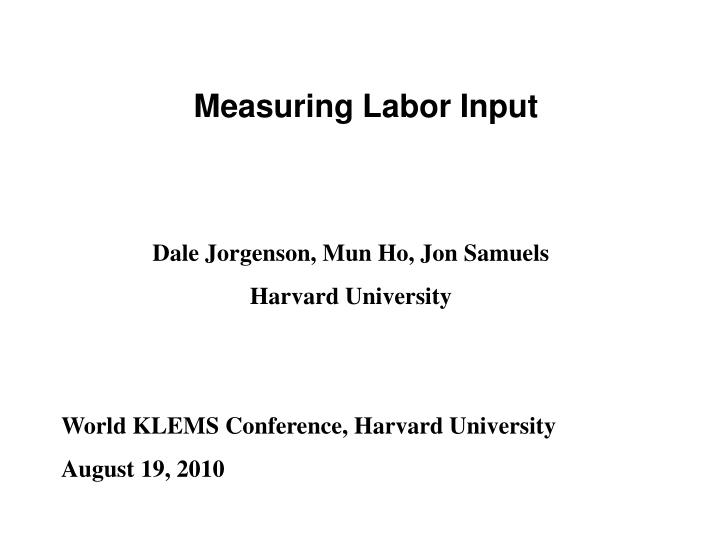 Measuring Labor Input