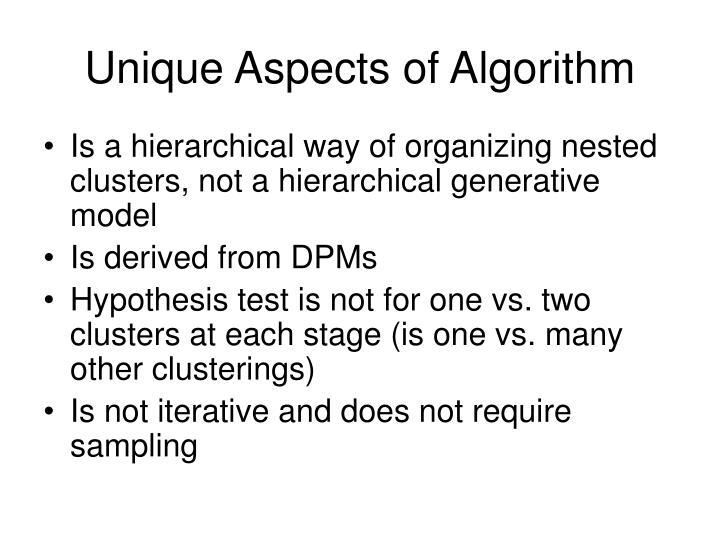 Unique Aspects of Algorithm