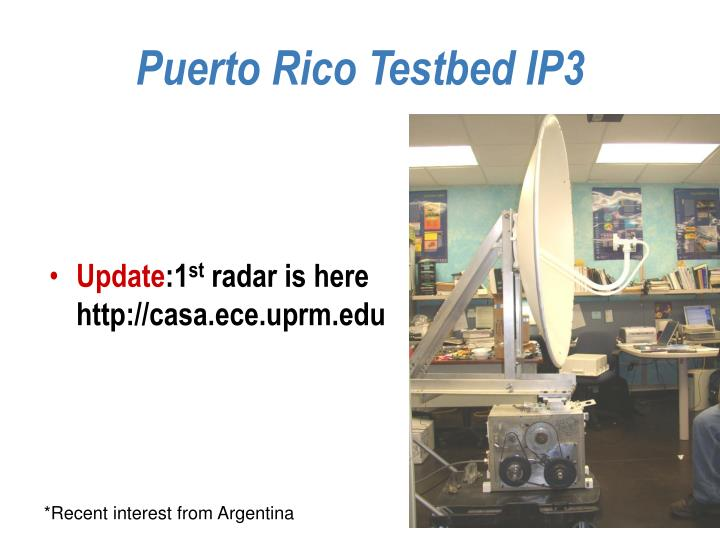 Puerto Rico Testbed IP3