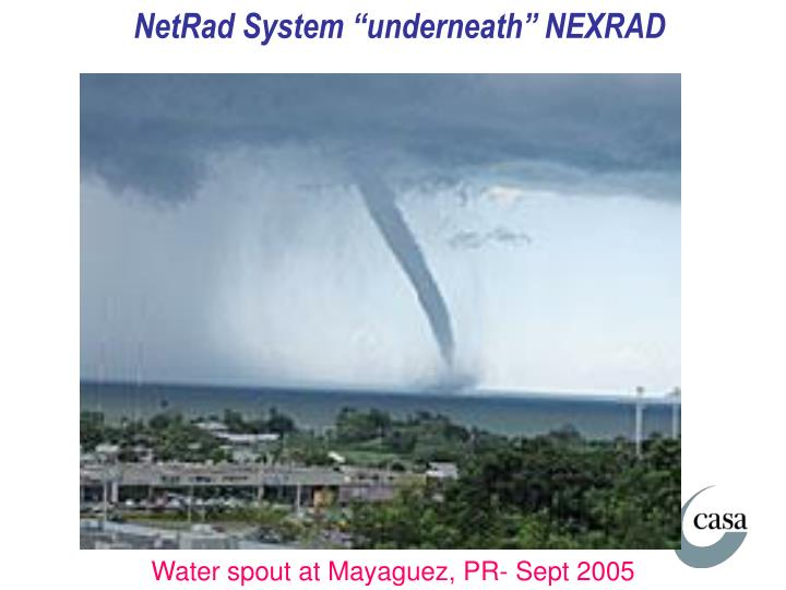 "NetRad System ""underneath"" NEXRAD"