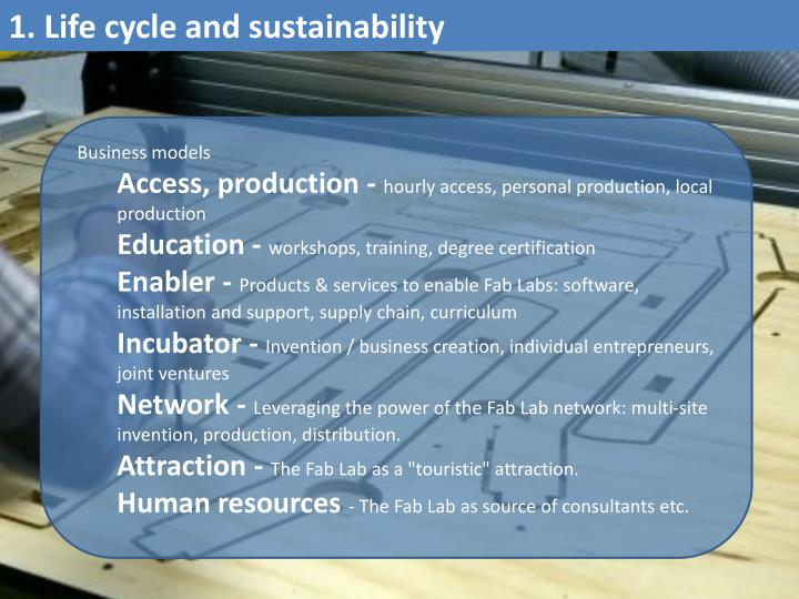 1. Life cycle and sustainability