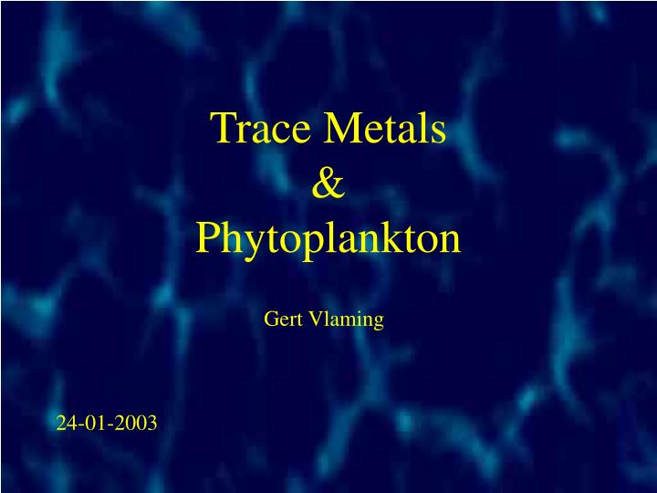 Trace metals phytoplankton