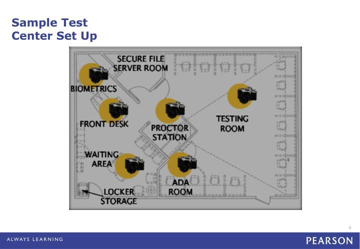 Sample Test Center Set Up