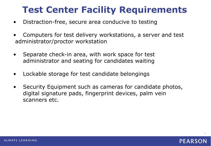 Test Center Facility Requirements