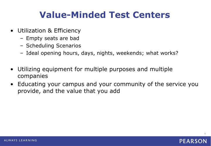 Value-Minded Test Centers