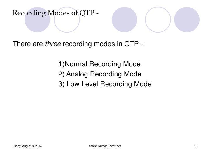 Recording Modes of QTP -