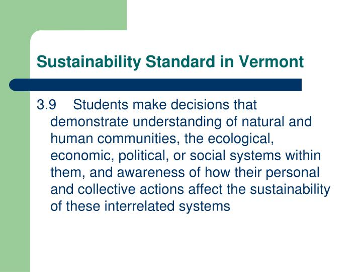 Sustainability Standard in Vermont