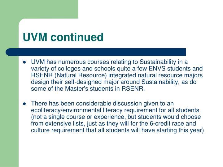 UVM continued