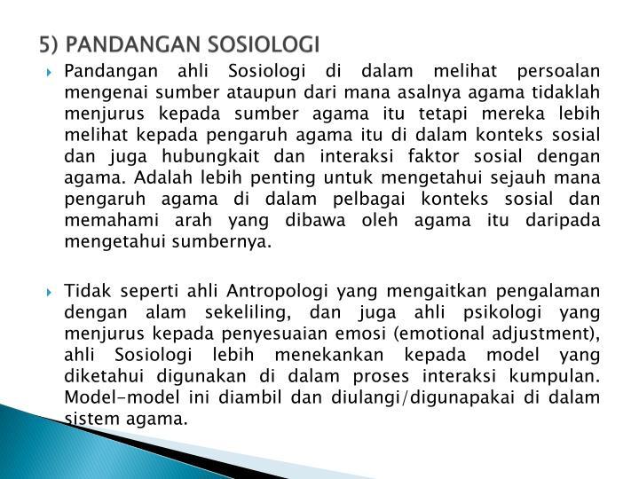 5) PANDANGAN SOSIOLOGI