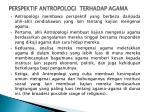 perspektif antropologi terhadap agama