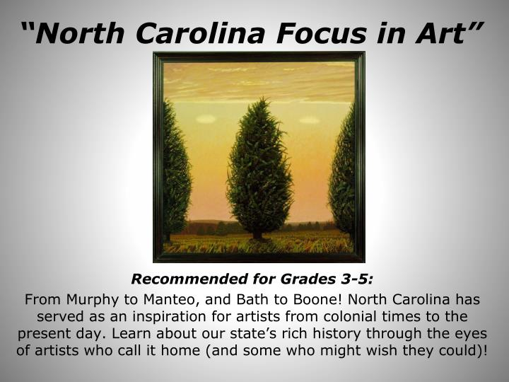 North carolina focus in art