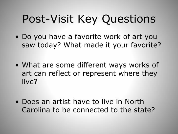 Post-Visit Key Questions