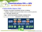 communications cpu gpu du cpu gpu vers le gpu