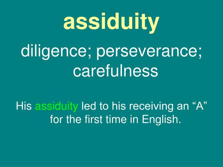 assiduity