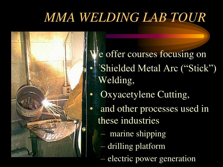 Mma welding lab tour2